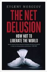 The-net-delusion